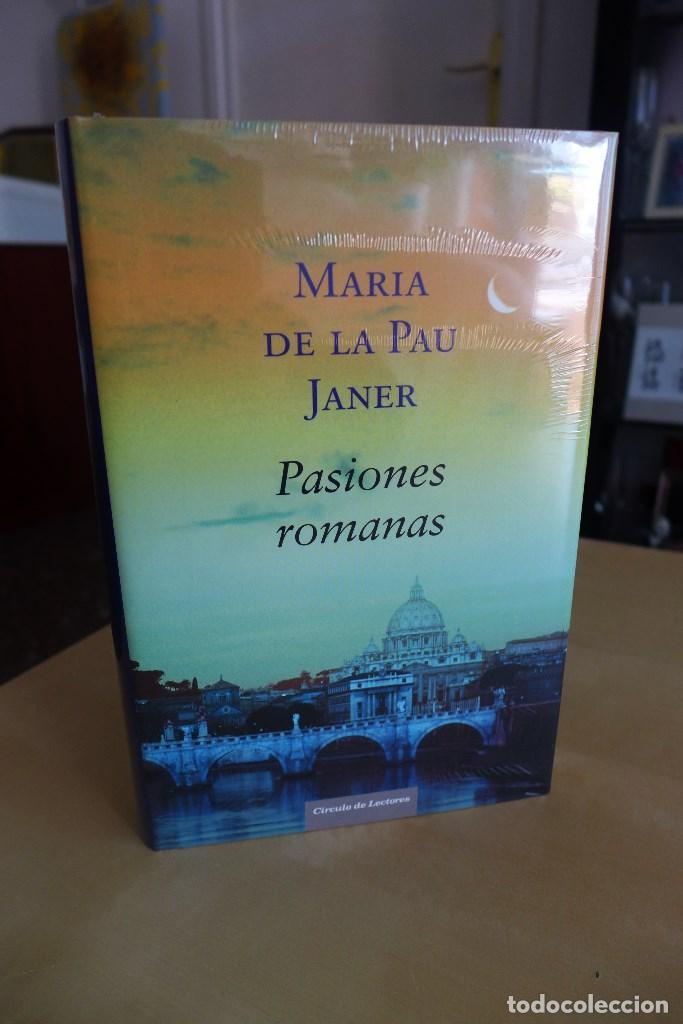 Libros antiguos: PASIONES ROMANAS (PREMIO PLANETA 2005),MARIA DE LA PAU JANER,TAPA DURA,A ESTRENAR ESTA PRECINTADO,CL - Foto 2 - 83379752