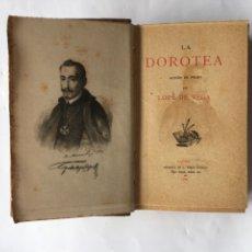 """Libros antiguos: """"LA DOROTEA"""" LOPE DE VEGA (A.1886). Lote 85746978"""