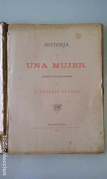 Libros antiguos: HISTORIA DE UNA MUJER ALBUM 50 CROMOS 43X31 CM POR D. EUSEBIO PLANAS 1880 - Foto 12 - 85916536