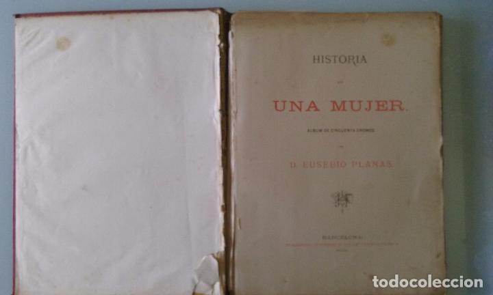 Libros antiguos: HISTORIA DE UNA MUJER ALBUM 50 CROMOS 43X31 CM POR D. EUSEBIO PLANAS 1880 - Foto 13 - 85916536