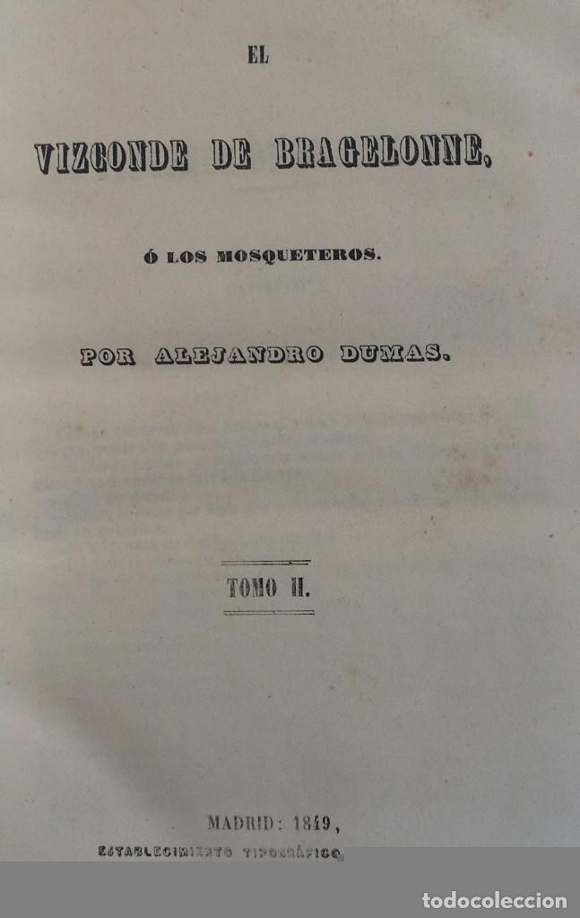 Libros antiguos: Madrid 1849 * Los 3 mosqueteros y La Mascara de hierro * VIZCONDE DE BRAGELONNE * * 4 volúmenes - Foto 6 - 87638432