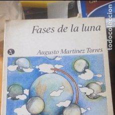 Libros antiguos: FASES DE LA LUNA DE AUGUSTO MARTINEZ TORRES - SEIX BARRAL. Lote 89108440