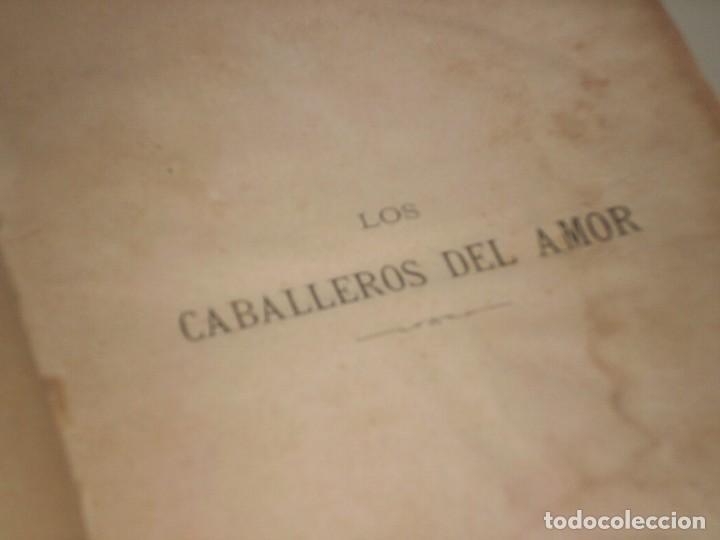 Libros antiguos: Los caballeros del amor (I y II) de Álvaro Carrillo - 1ª Edición, Jaime Seix, 1878 (Barcelona) - Foto 4 - 89489036