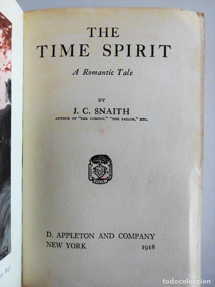 Libros antiguos: PRIMERA EDICIÓN, AÑO 1918: THE TIME SPIRIT - OBRA DE J. C. SNAITH - Foto 3 - 89732064