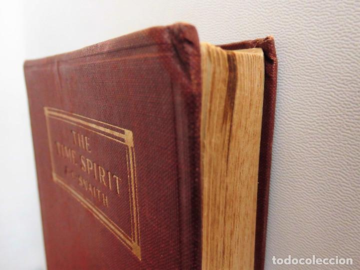 Libros antiguos: PRIMERA EDICIÓN, AÑO 1918: THE TIME SPIRIT - OBRA DE J. C. SNAITH - Foto 9 - 89732064