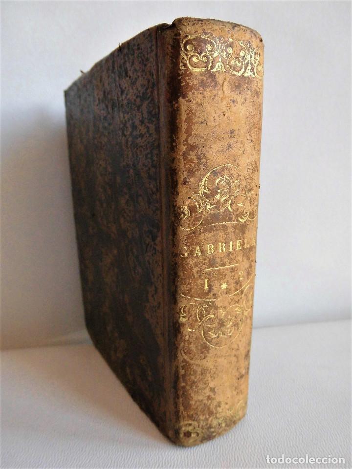 Libros antiguos: GABRIELA O UN CASAMIENTO FELIZ (1844) - DOS TOMOS EN UN VOLUMEN - OBRA COMPLETA - Foto 2 - 90112316