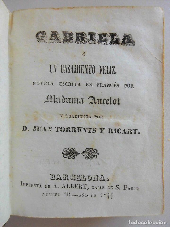 Libros antiguos: GABRIELA O UN CASAMIENTO FELIZ (1844) - DOS TOMOS EN UN VOLUMEN - OBRA COMPLETA - Foto 4 - 90112316