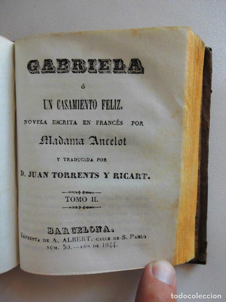 Libros antiguos: GABRIELA O UN CASAMIENTO FELIZ (1844) - DOS TOMOS EN UN VOLUMEN - OBRA COMPLETA - Foto 5 - 90112316