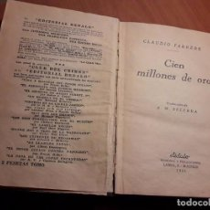 Libros antiguos: NOVELA ENCUADERNADA. CIEN MILLONES DE ORO. CLAUDIO FARRERE. ED. DÉDALO 1931. Lote 90434564