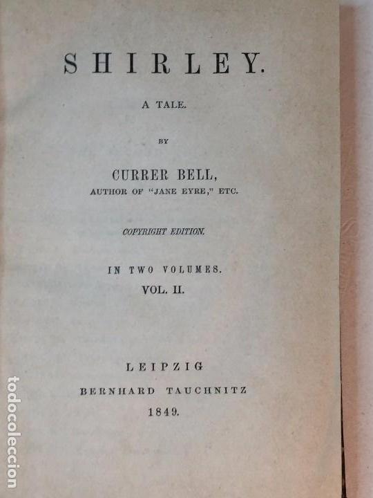 Libros antiguos: Shirley Currer Bell 1849 dos tomos obra completa inglés English roces Charlotte Brontë - Foto 4 - 90911865