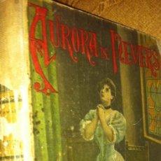 Libros antiguos: ANTIGUO LIBRO AURORA DE NEVERS - S CALLEJA . Lote 91115700
