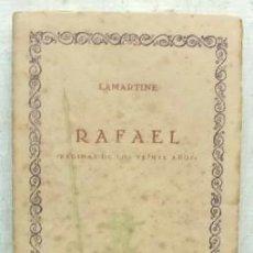 Libros antiguos: RAFAEL. LAS CIEN MEJORES OBRAS DE LA LITERATURA UNIVERSAL -VOL.69.- LAMARTINE.. Lote 92937570