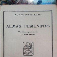 Libros antiguos: ALMAS FEMENINAS 1924 LIBRO. Lote 92989348