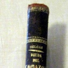 Libros antiguos: 'DEUDA DEL CORAZÓN', JOSÉ SELGAS. 1872. 1ª EDICIÓN. . Lote 93183785