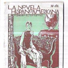 Libros antiguos: HOY COMO AYER... FERNANDO CASTAN PALOMAR. LA NOVELA HISPANOAMERICANA. AÑO I. Nº15. 1927. 24PAGS. Lote 93318745
