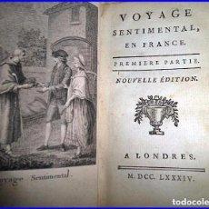 Libros antiguos: AÑO 1784: MUY RARO: VIAJE SENTIMENTAL EN FRANCIA. SIGLO XVIII.. Lote 93038805