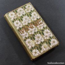 Libros antiguos: MINNIE, A.LICHTENBERGER, SUBIRA BARCELONA 1910 TAPA DURA 222 PAGINAS. Lote 95660695