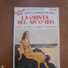 Libros antiguos: LA QUINTA DEL ARCO IRIS DE GRACE LIVINGSTON HILL.. Lote 95692003