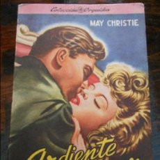 Libros antiguos: ARDIENTE AMOR. MAY CHRISTIE. COLECCION ORQUIDEA. 210 GRAMOS.. Lote 95924243