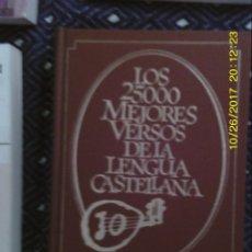 Libros antiguos: LIBRO Nº 920 LOS 25.000 MEJORES VERSOS DE LA LENGUA ESPAÑOLA. Lote 101566155