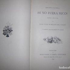 Libros antiguos: (F.1) ¡ SI YO FUERA RICO! AÑO 1896. Lote 101970171