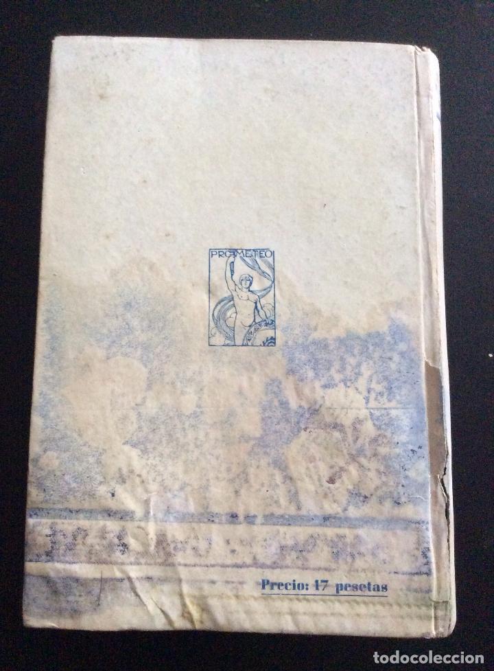 Libros antiguos: BLASCO IBAÑEZ, VICENTE: SONNICA LA CORTESANA. VALENCIA 1919 - Foto 3 - 102080715