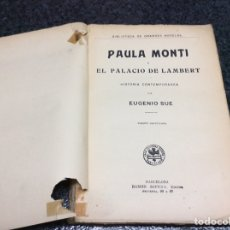 Livres anciens: PAULA MONTI O EL PALACIO DE LAMBERT / EUGENIO SUE. Lote 102629159