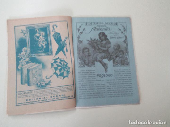 Libros antiguos: MADONITA-NOVELA EN 287 FASCICULOS-LAURO LAURI-EDITORIAL GUERRI- - Foto 7 - 103572475