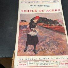 Libros antiguos: LA NOVELA ROSA Nº 26 EL TEMPLE DE ACERO (MUÑOZ Y PABON) (COI50). Lote 105364783