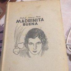 Libros antiguos: MADRINITA BUENA RAFAEL PEREZ Y PEREZ. Lote 106537955