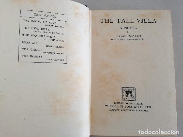 Libros antiguos: THE TALL VILLA (1920) - LUCAS MALET (PSEUDÓNIMO DE MARY ST LEGER KINGSLEY, HIJA DE CHARLES KINGSLEY) - Foto 2 - 108919879