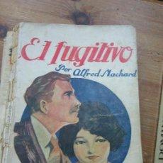 Libros antiguos: LIBRO EL FUGITIVO ALFRED MACHARD COL. AVENTURA 1925 ED. JUVENTUD L-1111-294. Lote 109013003