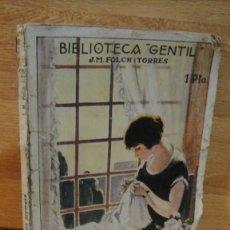 Libros antiguos: LA MEVA PROMESA - FOLCH I TORRES - BIBLIOTECA GENTIL Nº 15. Lote 110017575