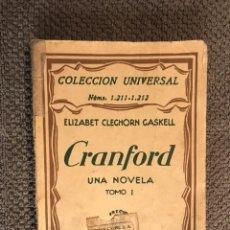 Libros antiguos: CRANFORD (UNA NOVELA) TOMÓ 1, POR E. CLEGHORN (A.1931). Lote 110809627