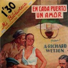 Libros antiguos: EN CADA PUERTO UN AMOR. A. RICHARD WETJEN. MI BIBLIOTECA. EDITORIAL MOLINO, 1934.. Lote 110955475