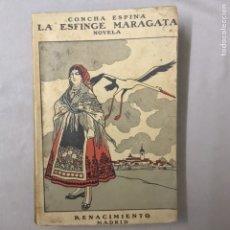Libros antiguos: CONCHA ESPINA LA ESFINGE MARAGATA 1914 RENACIMIENTO MADRID. Lote 111525202