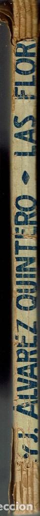 Libros antiguos: LAS FLORES, DE JOAQUÍN Y SERAFÍN ÁLVAREZ QUINTERO. 1930. (14.2) - Foto 3 - 111936343