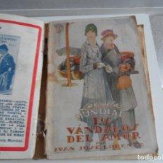 Libros antiguos: LA NOVELA MUNDIAL LOS VANDALOS DEL AMOR 1928. Lote 114243551