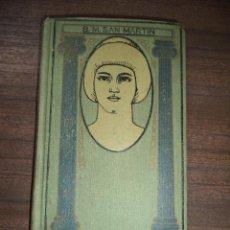 Libros antiguos: EROTICA. B. MORALES SAN MARTIN. E. DOMENECH, EDITOR. 1912.. Lote 118980219