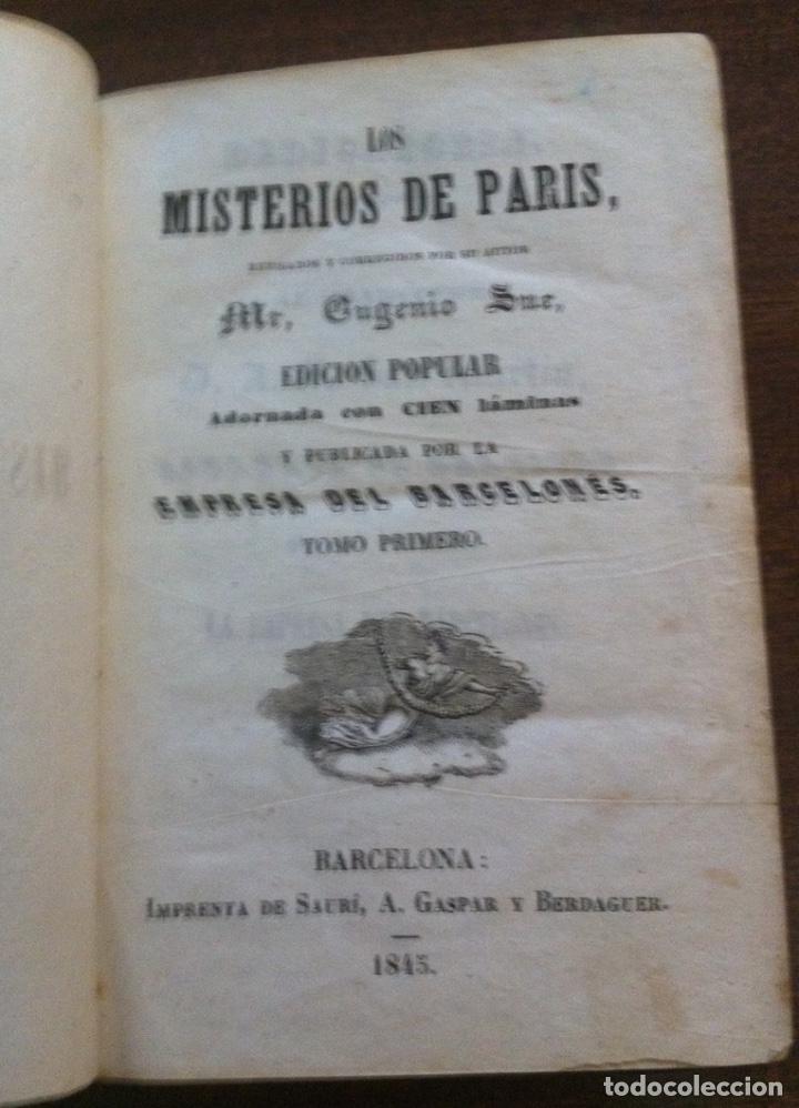 Libros antiguos: Los misterios de París - Eugenio Sue - Imprenta de Saurí, Barcelona, 1845 (tomos) - Foto 2 - 119733607