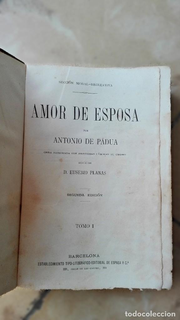 Libros antiguos: AMOR DE ESPOSA. ANTONIO DE PADUA. EDIT. ESPASA. 2 VOLÚMENES - Foto 2 - 119755899