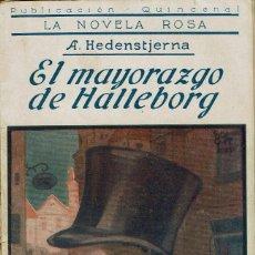 Libros antiguos: EL MAYORAZGO DE HALLEBORG, POR ALFRED VON HEDENSTJERNA. AÑO 1926 (1.4). Lote 120099763