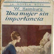 Libros antiguos: UNA MUJER SIN IMPORTANCIA, POR W. HEIMBURG. AÑO 1926 (1.4). Lote 120100159