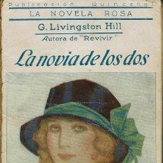 Libros antiguos: LA NOVIA DE LOS DOS, POR G. LIVINGSTON HILL. AÑO 1926 (2.4). Lote 120477103