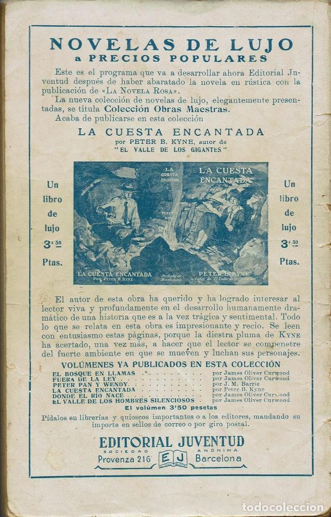 Libros antiguos: LA NOVIA DE LOS DOS, POR G. LIVINGSTON HILL. AÑO 1926 (2.4) - Foto 2 - 120477103