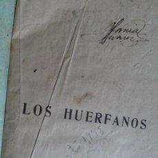Libros antiguos: LOS HUERFANOS LUIS DE VAL TOMO I Y TOMO II . Lote 121672075