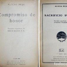 Libros antiguos: PUJO, ALICIA. COMPROMISO DE HONOR. (SEGUIDO DE:) SACRIFICIO SUBLIME. 1924 - 1927 (LA NOVELA ROSA).. Lote 121855807