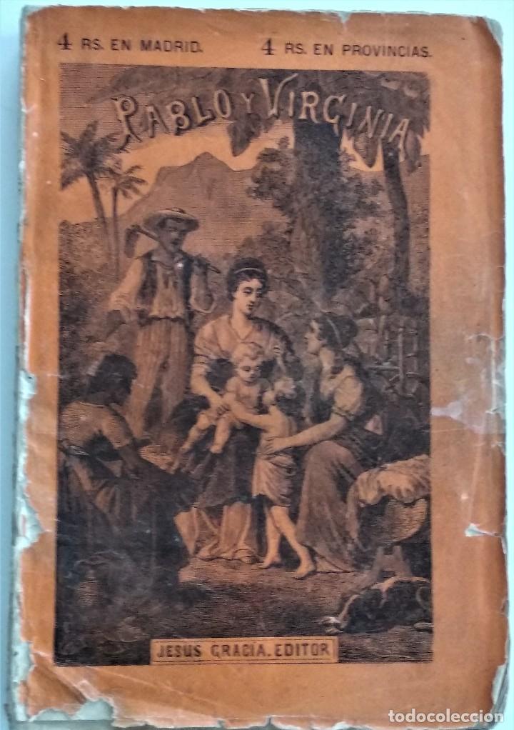 PABLO Y VIRGINIA - JACOBO BERNARDINO ENRIQUE - JESÚS GRACIA EDITOR - MADRID 1878 (Libros antiguos (hasta 1936), raros y curiosos - Literatura - Narrativa - Novela Romántica)