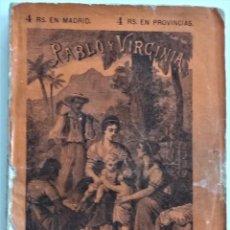 Libros antiguos: PABLO Y VIRGINIA - JACOBO BERNARDINO ENRIQUE - JESÚS GRACIA EDITOR - MADRID 1878. Lote 122103799