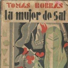 Libros antiguos: LA MUJER DE SAL, DE TOMÁS BORRÁS, MADRID 1925. Lote 122284715